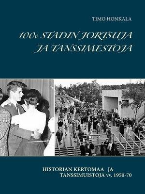 cover image of 100v STADIN JORTSUJA JA TANSSIMESTOJA