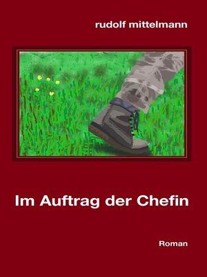 cover image of Im Auftrag der Chefin