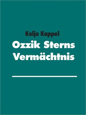 cover image of Ozzik Sterns Vermächtnis