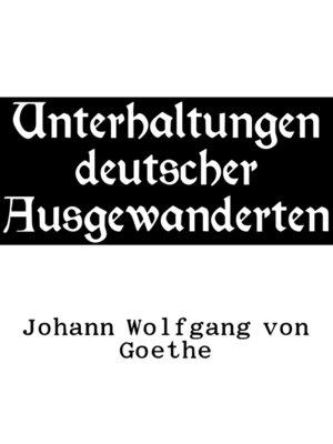 cover image of Unterhaltungen deutscher Ausgewanderten