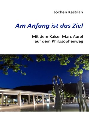 cover image of Am Anfang ist das Ziel