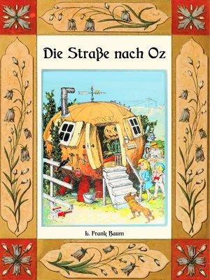 cover image of Die Straße nach Oz--Die Oz-Bücher Band 5