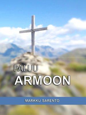 cover image of Paluu armoon