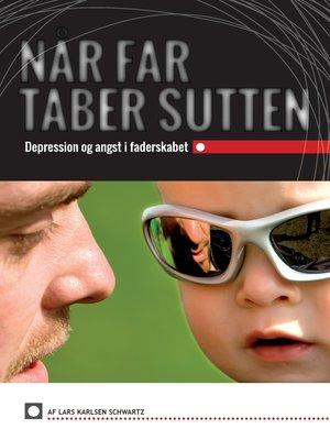 cover image of Når Far Taber Sutten
