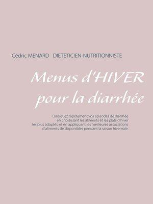 cover image of Menus d'hiver pour la diarrhée