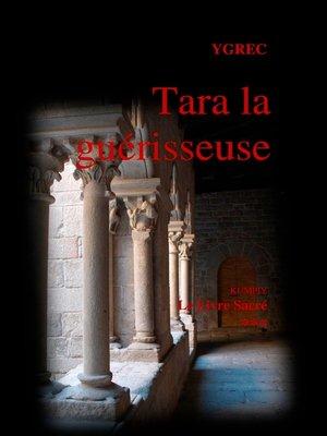 cover image of Tara la guérisseuse