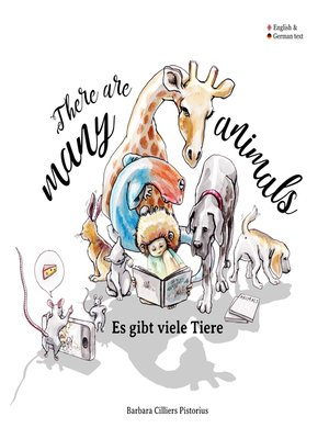 cover image of There are many animals--Es gibt viel Tiere
