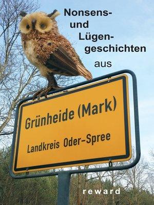 cover image of Nonsens- und Lügengeschichten aus Grünheide