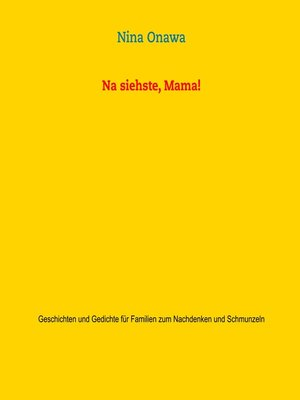 cover image of Na siehste, Mama!
