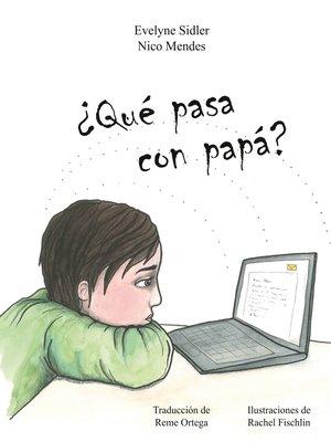 cover image of Qué pasa con papá?