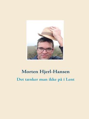 cover image of Det tænker man ikke på i Lent