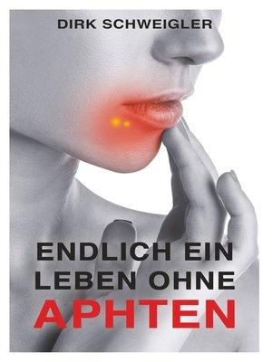 cover image of Endlich ein Leben ohne Aphten