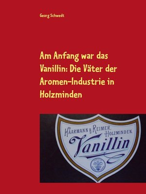 cover image of Am Anfang war das Vanillin