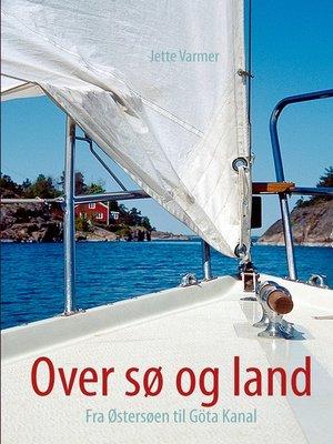 cover image of Over sø og land