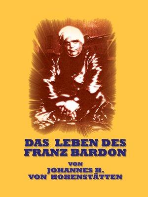 cover image of Das Leben des Franz Bardon