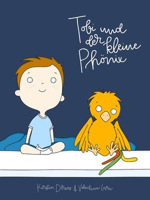 cover image of Tobi und der kleine Phönix