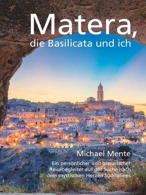 cover image of Matera, die Basilicata und ich