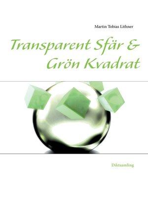 cover image of Transparent Sfär & Grön Kvadrat