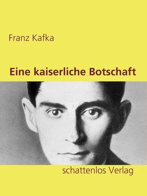 cover image of Eine kaiserliche Botschaft