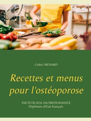 cover image of Recettes et menus pour l'ostéoporose