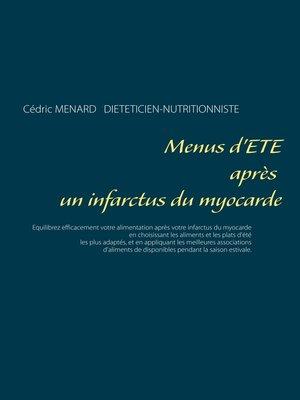 cover image of Menus d'été après un infarctus du myocarde