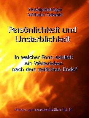 cover image of Persönlichkeit und Unsterblichkeit