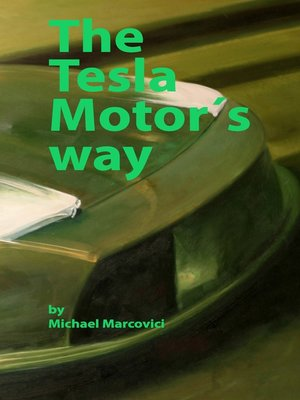 cover image of The Tesla Motor´s way