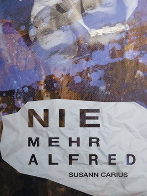 cover image of Nie mehr Alfred