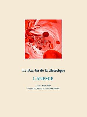 cover image of Le B.a.-ba diététique pour l'anémie