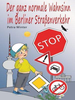 cover image of Der ganz normale Wahnsinn im Berliner Straßenverkehr