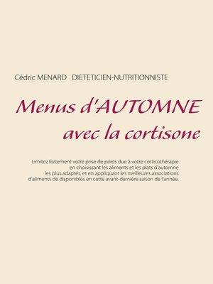 cover image of Menus d'automne avec la cortisone