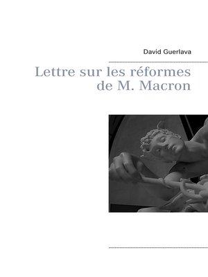 cover image of Lettre sur les réformes de M. Macron