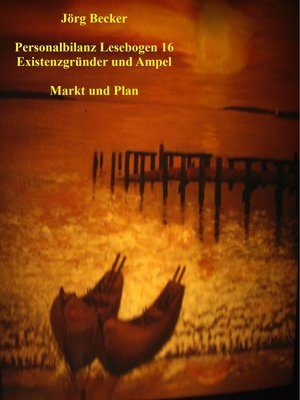 cover image of Personalbilanz Lesebogen 16 Existenzgründer und Ampel