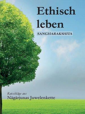 cover image of Ethisch leben