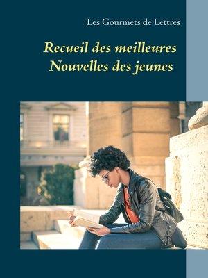 cover image of Recueil des meilleures nouvelles des jeunes