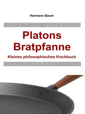 cover image of Platons Bratpfanne