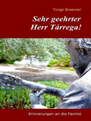 cover image of Sehr geehrter Herr Tárrega!