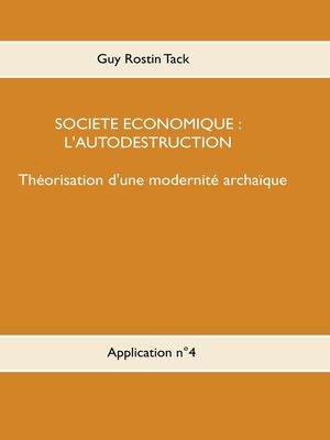 cover image of Société économique --L'autodestruction