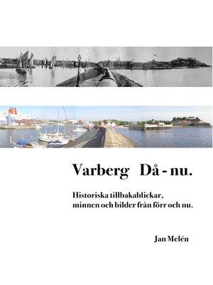 cover image of Varberg Då--nu