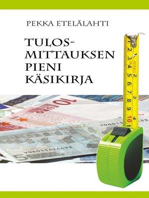 cover image of Tulosmittauksen pieni käsikirja