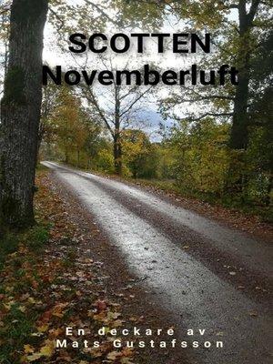 cover image of Scotten Novemberluft