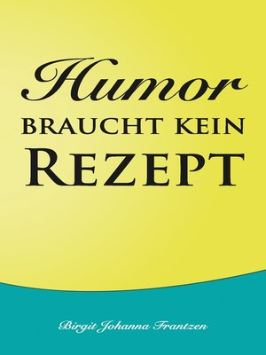 cover image of Humor braucht kein Rezept