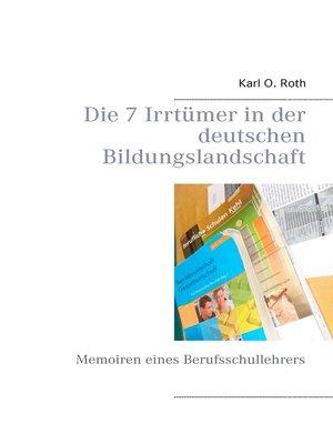 cover image of Die 7 Irrtümer in der deutschen Bildungslandschaft