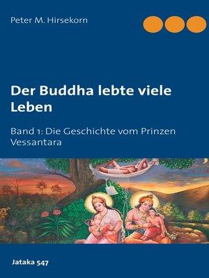 cover image of Buddha lebte viele Leben
