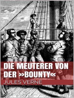 cover image of Die Meuterer von der »Bounty«