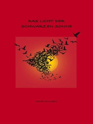 cover image of Das Licht der schwarzen Sonne