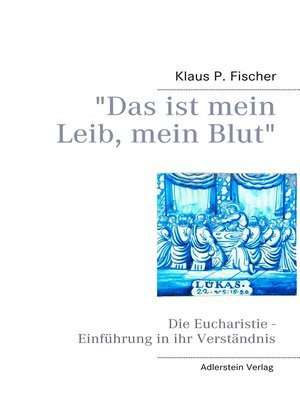"""cover image of """"Das ist mein Leib, mein Blut"""""""