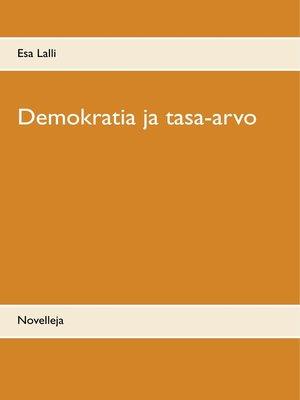 cover image of Demokratia ja tasa-arvo