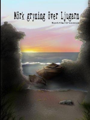 cover image of Mörk gryning över Ljugarn