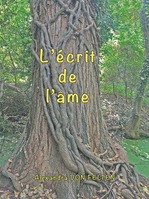 cover image of L'écrit de l'âme